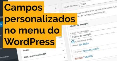 Como criar novos campos nos itens de menu do WordPress