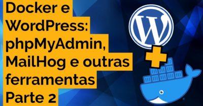 Docker para WordPress – Parte 2