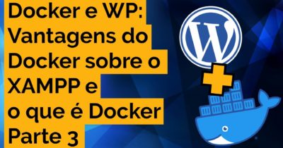 Docker para WordPress – Parte 3