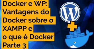 Docker para WordPress – Parte 3